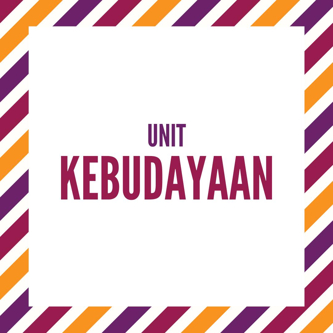 UNIT KEBUDAYAAN